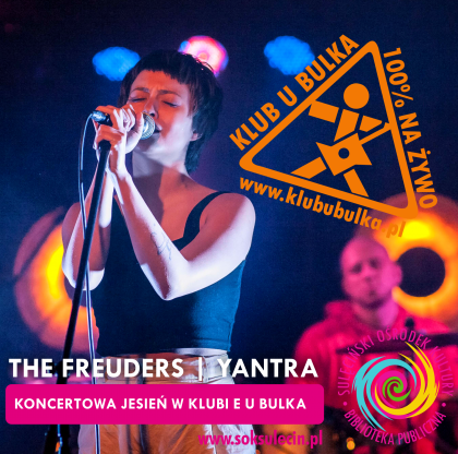 The Freuders   Yantra - koncertowa jesień w Klubie U Bulka