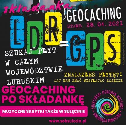 LDR=GPS - Geocaching po składankę Lubuskie Dobrze Rockuje
