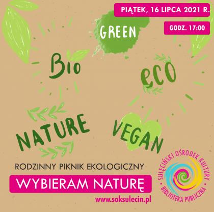 """Piknik ekologiczny - """"WYBIERAM NATURĘ"""" - nowa data! nowe miejsce!"""