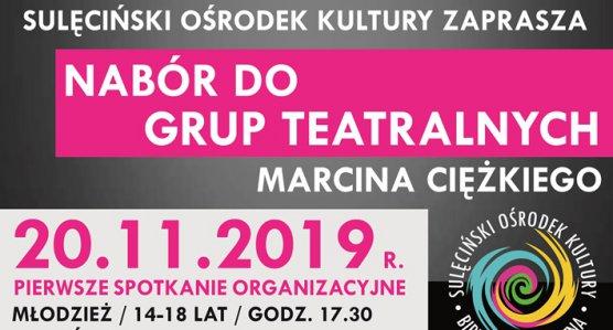 Warsztaty teatralne z Marcinem Ciężkim - oferta dla młodzieży i dorosłych