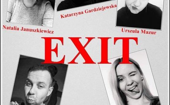 EXIT - Pokaz Warsztatowy