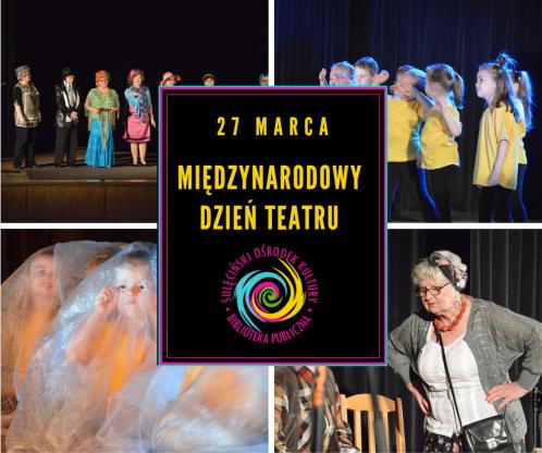 27.03 - Międzynarodowy Dzień Teatru