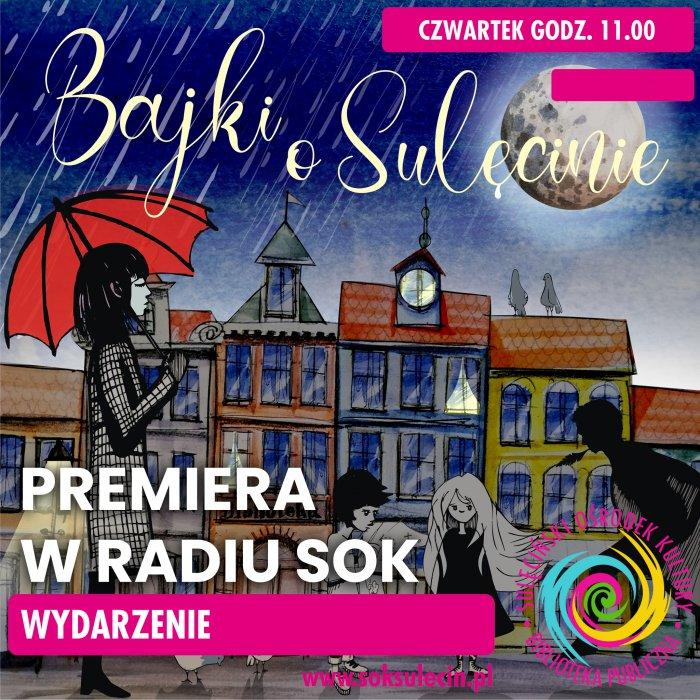 Bajki o Sulęcinie - radiowa premiera audiobooka!
