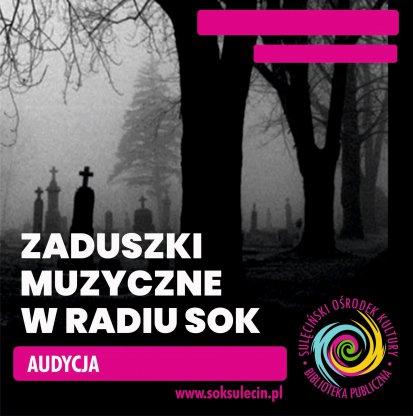 Zaduszki Muzyczne w Radiu SOK