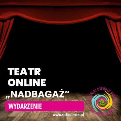 """Monodram """"Nadbagaż"""" - spektakl teatralny online"""