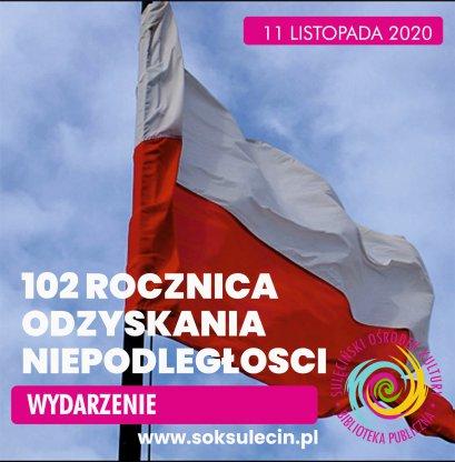 102 Rocznica odzyskania przez Polskę niepodległości