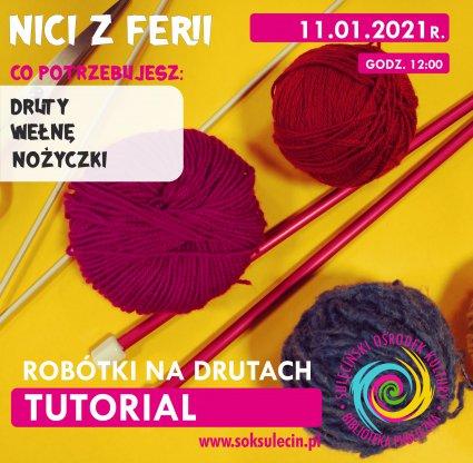 Nici z ferii - spotkanie 3 - Robótki na drutach