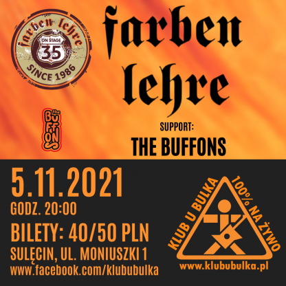 35-lecie FARBEN LEHRE + the BUFFONS - koncertowa jesień w Klubie U Bulka