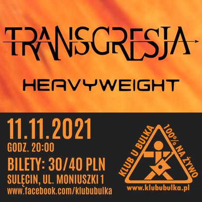 TRANSGRESJA + Heavyweight