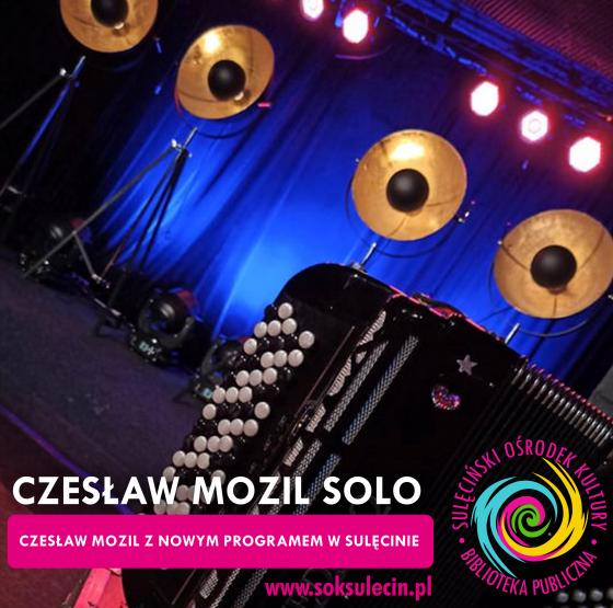 Czesław Mozil SOLO w Sulęcinie