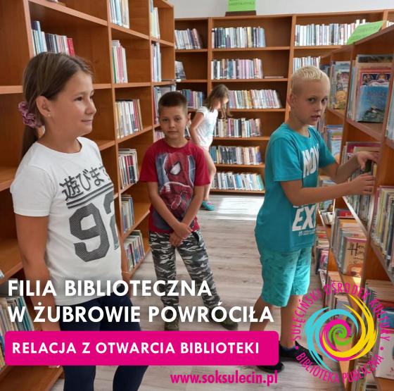 Filia biblioteczna w Żubrowie już otwarta!