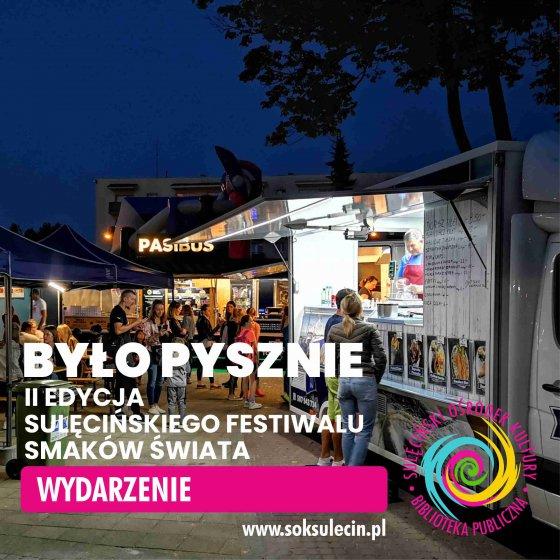 Sulęciński Festiwal Smaków Świata - było pysznie!
