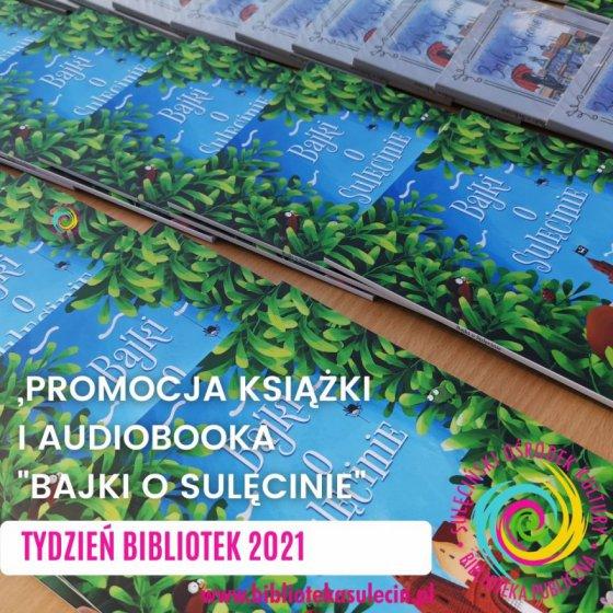 """Tydzień Bibliotek 2021 - Promocja """"Bajek o Sulęcinie"""""""