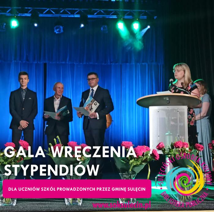 Gala wręczenia stypendiów dla uczniów szkół prowadzonych przez Gminę Sulęcin