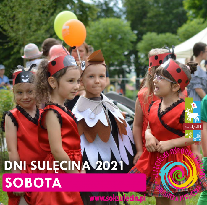 DNI SULĘCINA 2021 - SOBOTA - FOTORELACJA