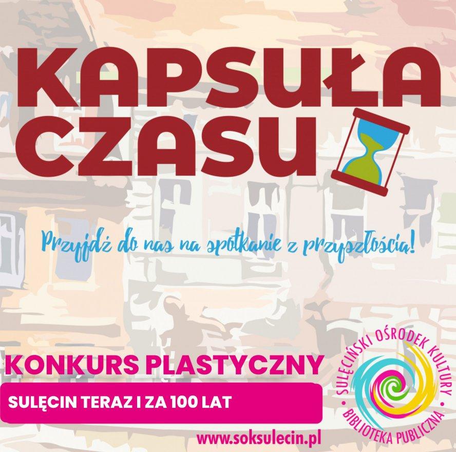 Konkurs plastyczny - Sulęcin teraz i za 100 lat