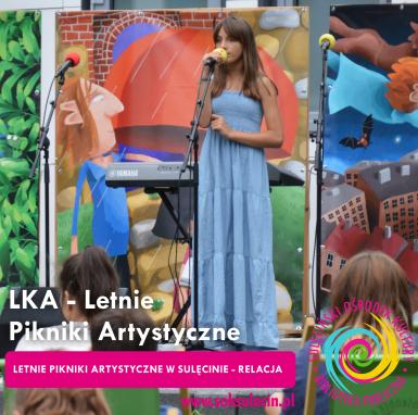 LKA - Letnie Pikniki Artystyczne - relacja