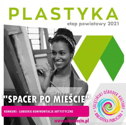 """LKA 2021 - Plastyka - """"Spacer po mieście"""""""